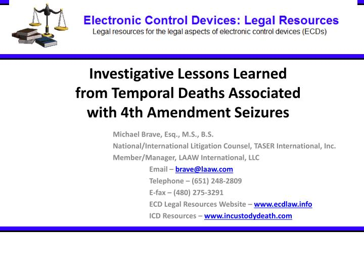 Investigative lessons learned from temporal deaths associated with 4th amendment seizures