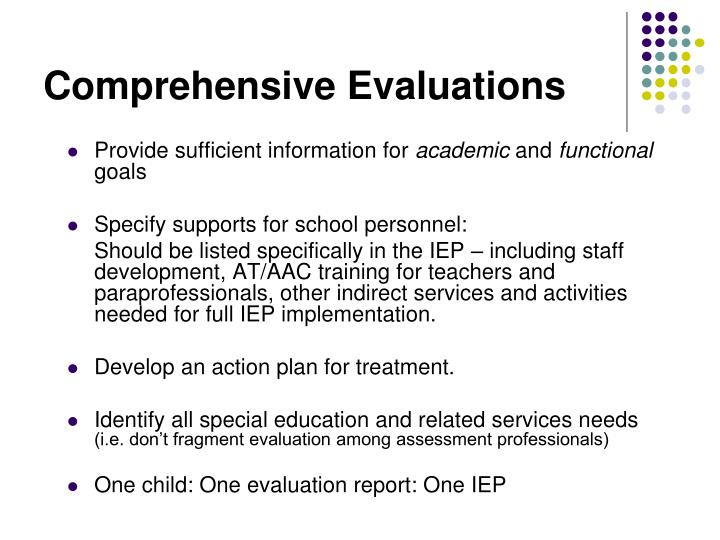 Comprehensive Evaluations