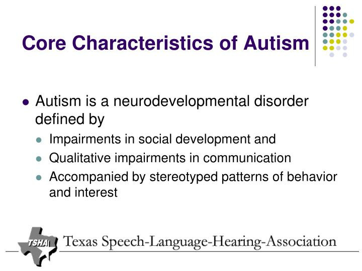 Core Characteristics of Autism
