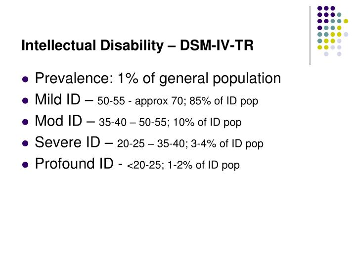 Intellectual Disability – DSM-IV-TR
