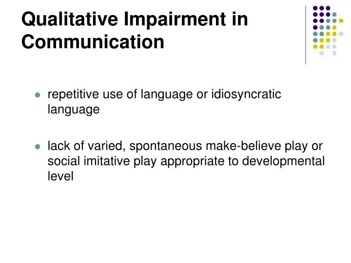 Qualitative Impairment in Communication