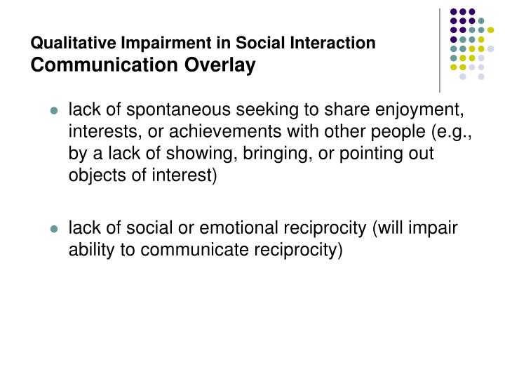Qualitative Impairment in Social Interaction