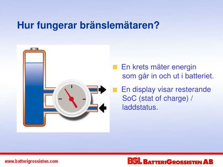 Hur fungerar bränslemätaren?