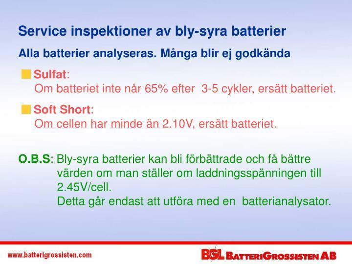 Service inspektioner av bly-syra batterier