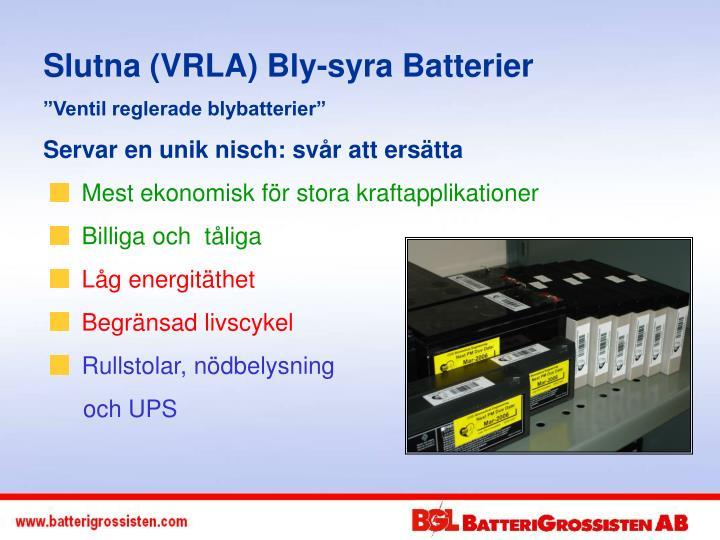 Slutna (VRLA) Bly-syra Batterier