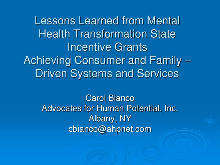Lessons Learned from Mental Health Transformation State Incentive Grants