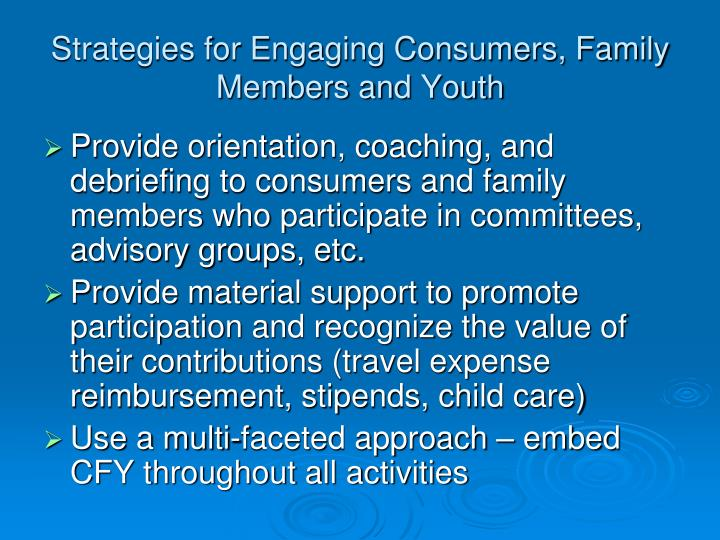 Strategies for Engaging Consumers, Family Members and Youth