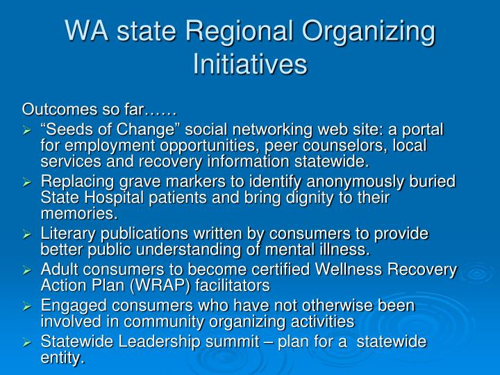 WA state Regional Organizing Initiatives