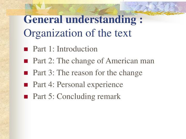 General understanding :