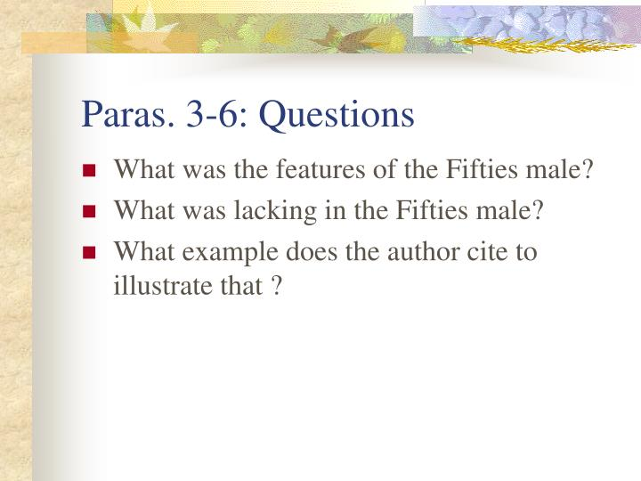 Paras. 3-6: Questions
