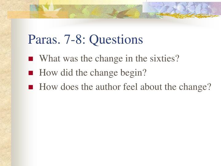 Paras. 7-8: Questions