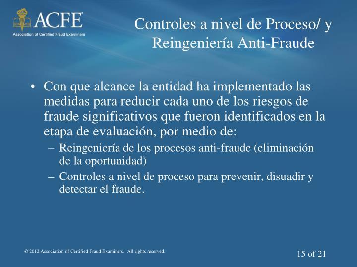 Controles a nivel de Proceso/ y Reingeniería Anti-Fraude