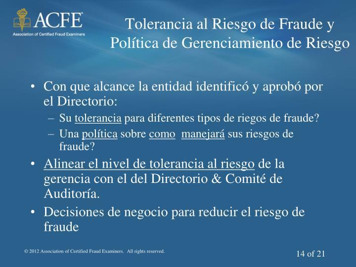 Tolerancia al Riesgo de Fraude y Política de Gerenciamiento de Riesgo