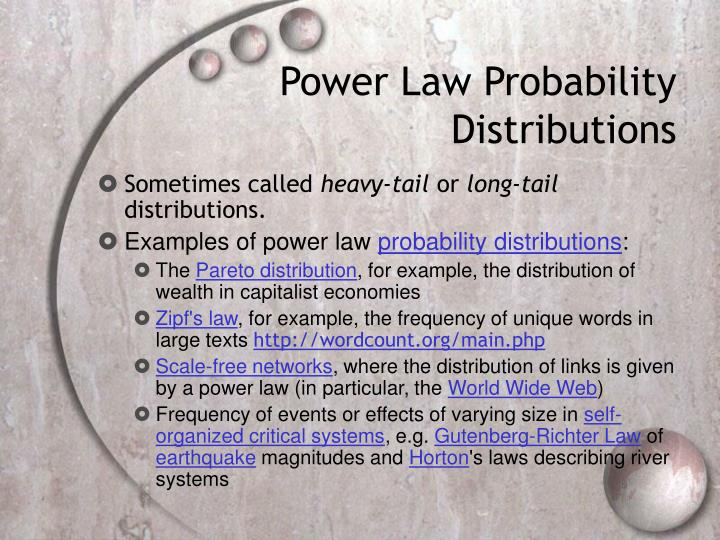 Power Law Probability Distributions
