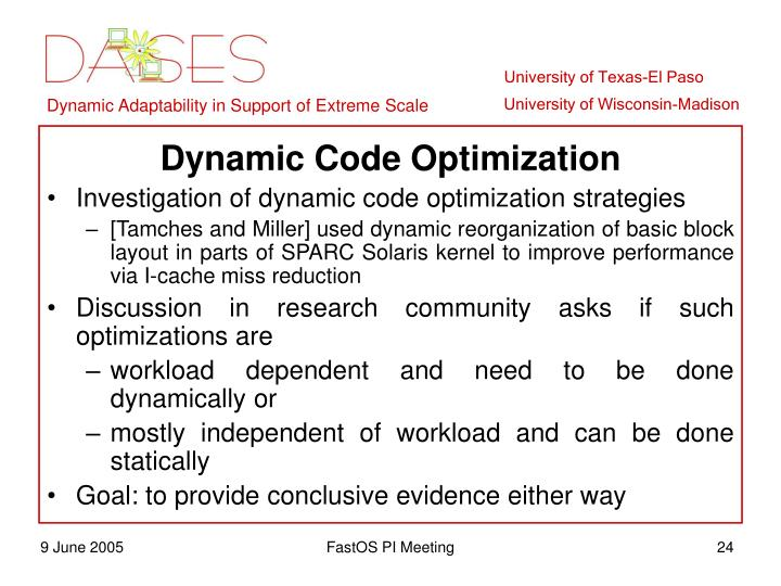 Dynamic Code Optimization