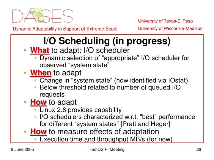 I/O Scheduling (in progress)
