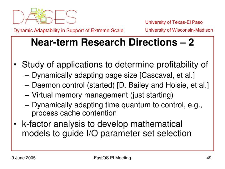 Near-term Research Directions – 2