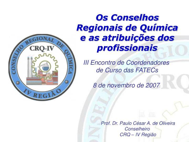 Os Conselhos Regionais de Química e as atribuições dos profissionais