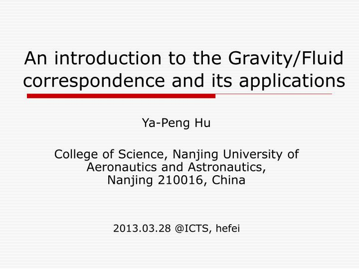 An introduction to the gravity fluid correspondence and its applications