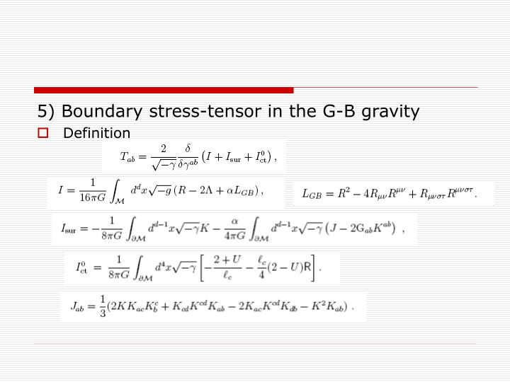 5) Boundary stress-tensor in the G-B gravity