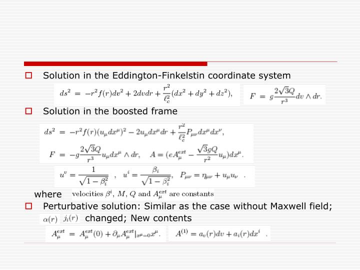 Solution in the Eddington-Finkelstin coordinate system