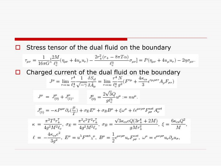 Stress tensor of the dual fluid on the boundary