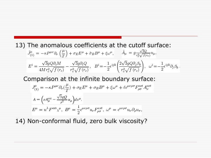 13) The anomalous coefficients at the cutoff surface: