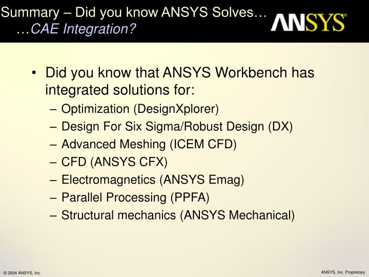 Summary did you know ansys solves cae integration