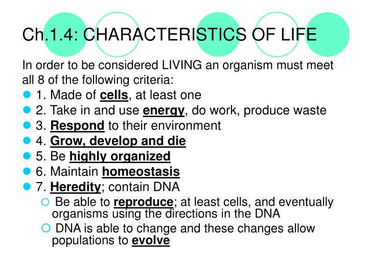 Ch.1.4: CHARACTERISTICS OF LIFE