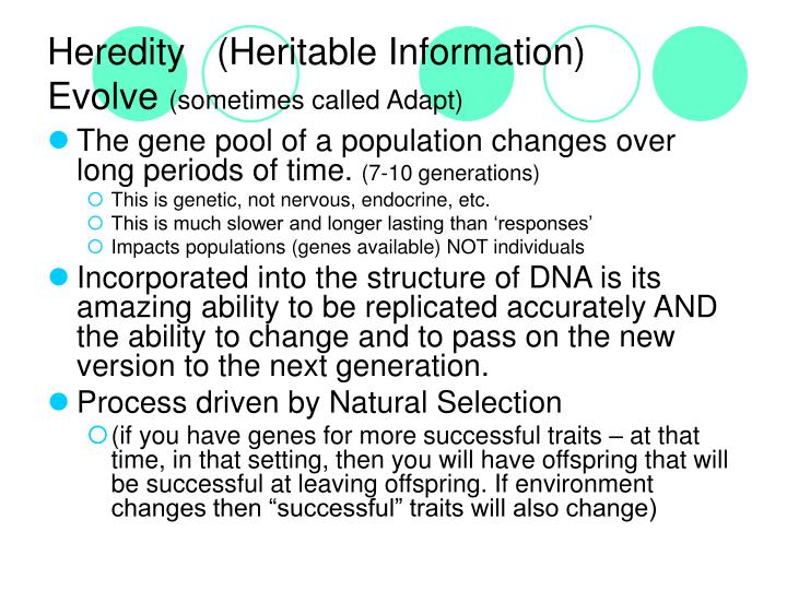 Heredity   (Heritable Information)