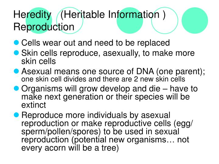 Heredity   (Heritable Information )