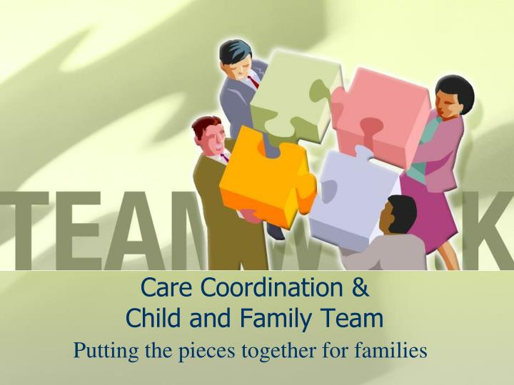Care coordination child and family team