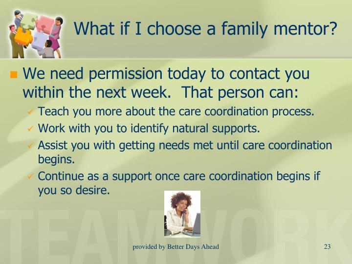 What if I choose a family mentor?