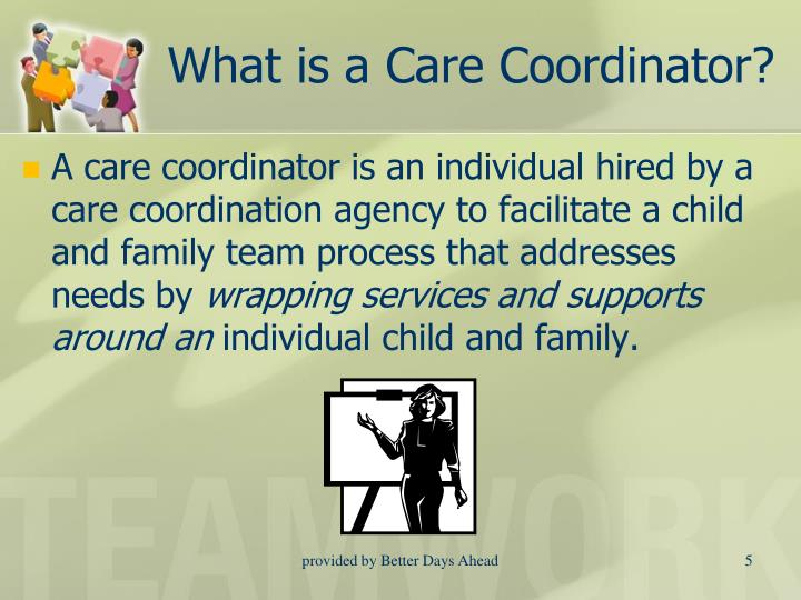 What is a Care Coordinator?