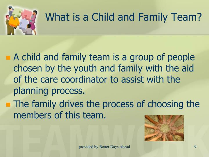 What is a Child and Family Team?