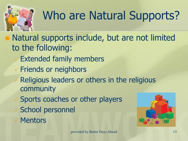 Who are Natural Supports?