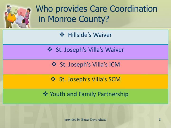 Who provides Care Coordination