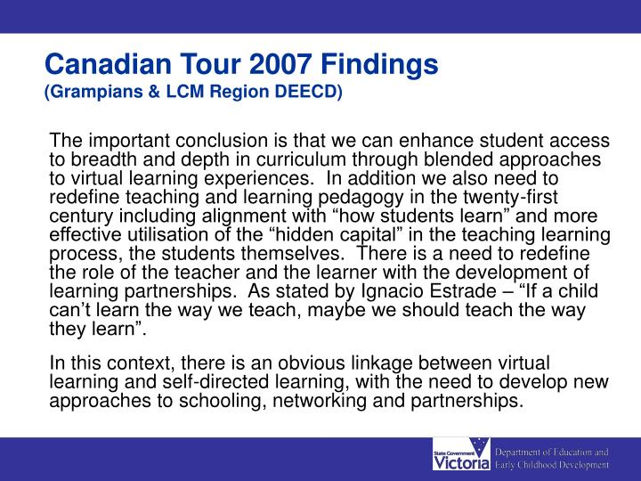 Canadian Tour 2007 Findings