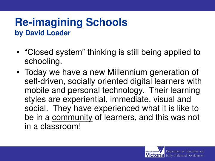 Re-imagining Schools