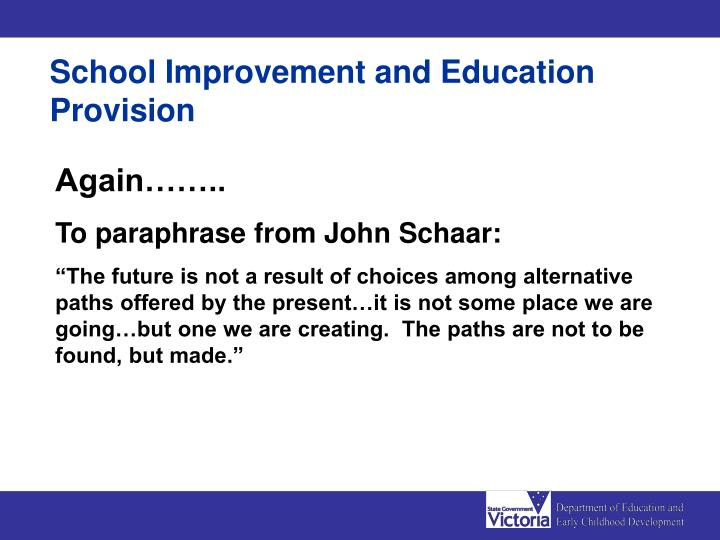 School Improvement and Education Provision