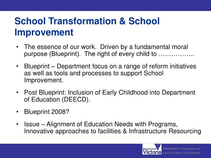 School Transformation & School Improvement