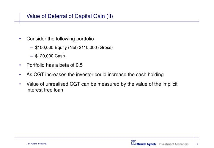 Value of Deferral of Capital Gain (II)
