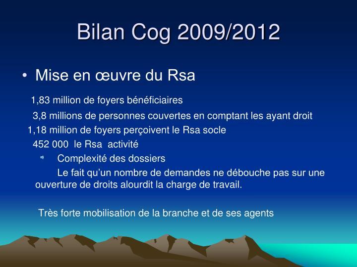 Bilan Cog 2009/2012