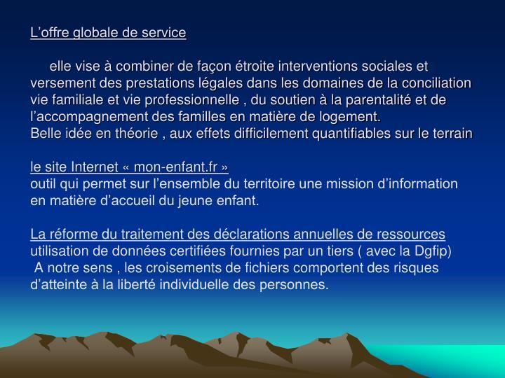 L'offre globale de service