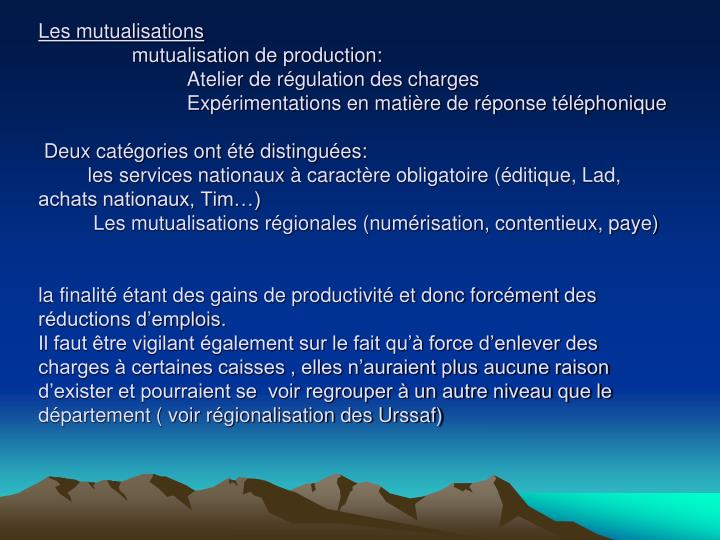 Les mutualisations