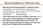 recommendations on pufa and trans