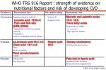 who trs 916 report strength of evidence on nutritional factors and risk of developing cvd