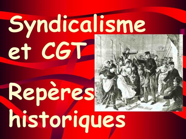 Syndicalisme et CGT