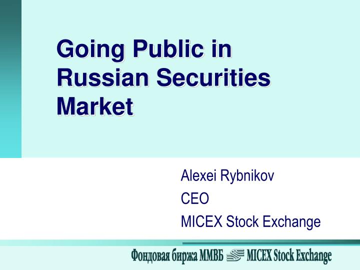 Going public in russian securities market