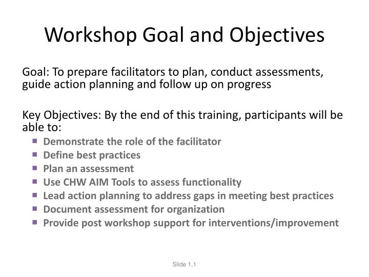 Workshop goal and objectives